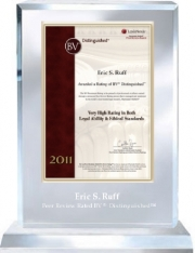 In 2011, Martindale-Hubbell, gave lawyer Eric S. Ruff its rating as Distinguished in legal ability and ethics.